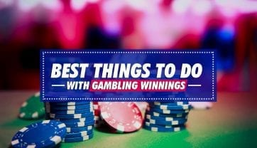 Best things to do with Online Gambling Winnings